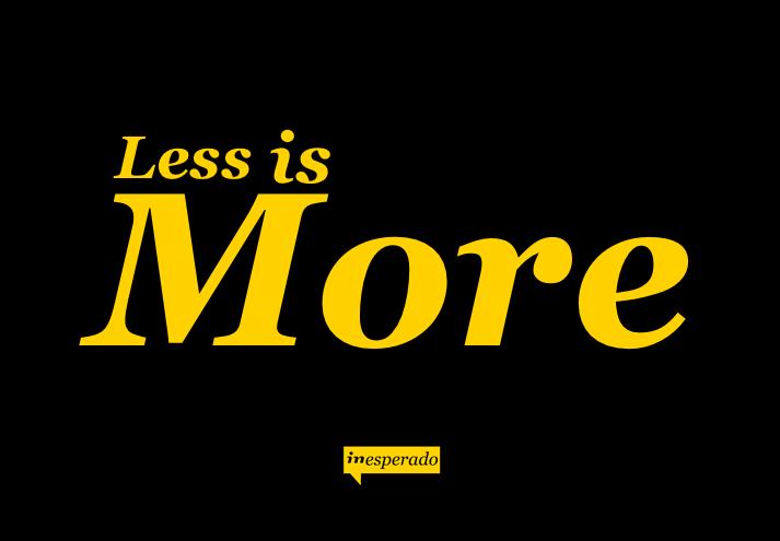 Inesperado.org_less is more