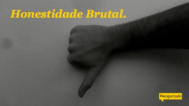 inesperado.org_honestidade brutal.001